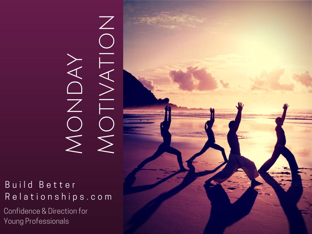 MondayMotivation (1)
