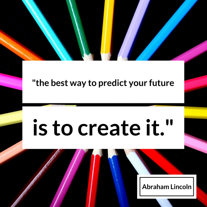 the best way to predict your future