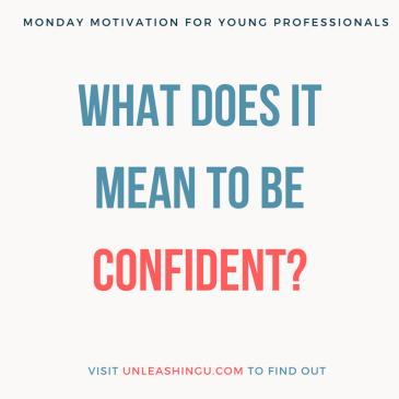 What it Means to Be a Confident Young Professional