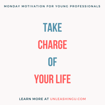 Monday Motivation for Young Professionals: Take Charge of Your Life