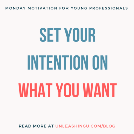 Set Your Intention on What You Want