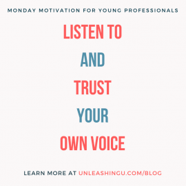 Monday Motivation: Take the Time to Listen to Your Own Voice