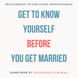 Healthy Relationship Tip: Get to Know Yourself BEFORE You Get Married