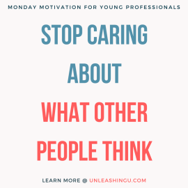 The Most Effective Tactic to Stop Caring About (and Being Swayed by) What Other People Think