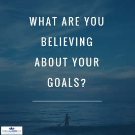Are Your Goals in Line with Your Beliefs About those Goals?