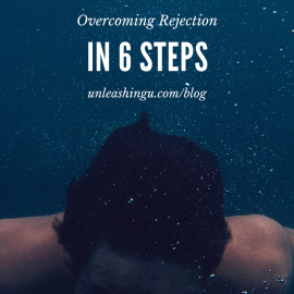 6 Steps to Dealing with Rejection