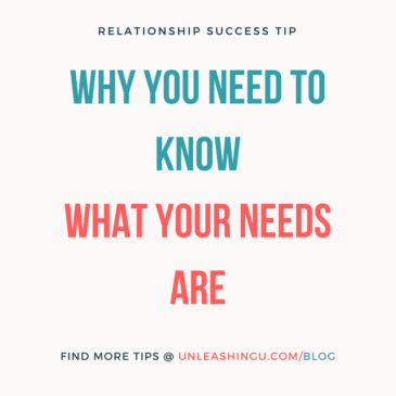 Why You Need to Know What Your Needs Are