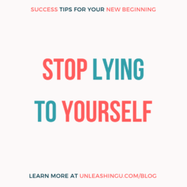 The Lies You Tell Yourself