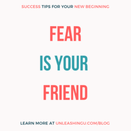 Fear is your friend