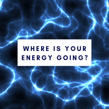 How Your Choices Effect Your Energy